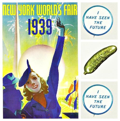 1939 Worlds fair Souvenirs heinz pickle, futurama button