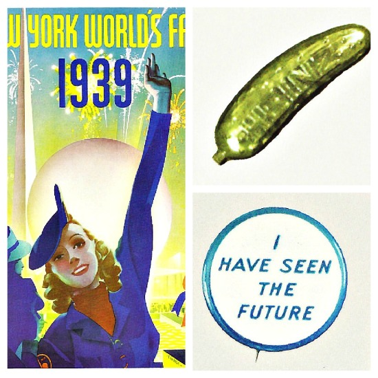 collage 1939 worlds fair booklet pickle I have seen the Future button