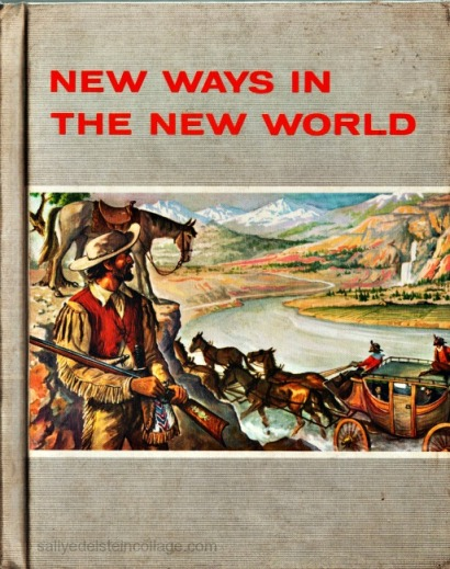 vintage childrens school Book 1960 New ways in the New World