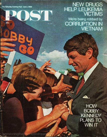 Cover Sat. Evening Post 1968 Robert kennedy campaigning