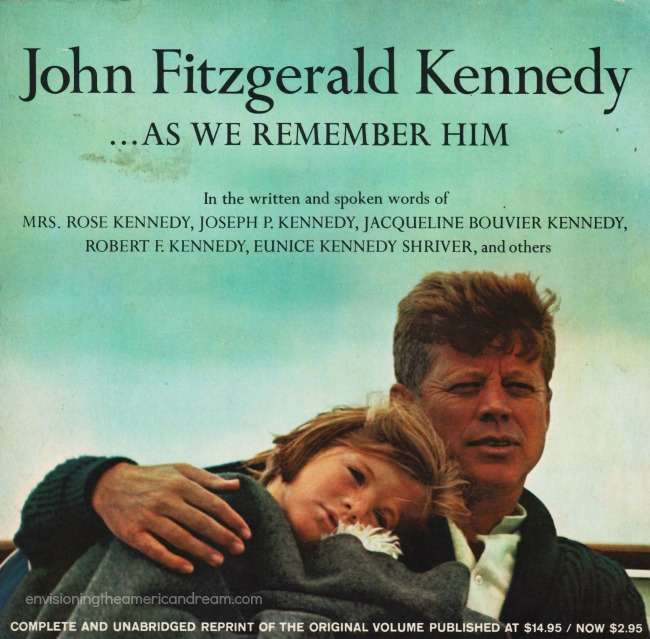 "John and Carolne Kennedy book cover""John Fitzgerald Kennedy ...As We Remember Him"" 1965"