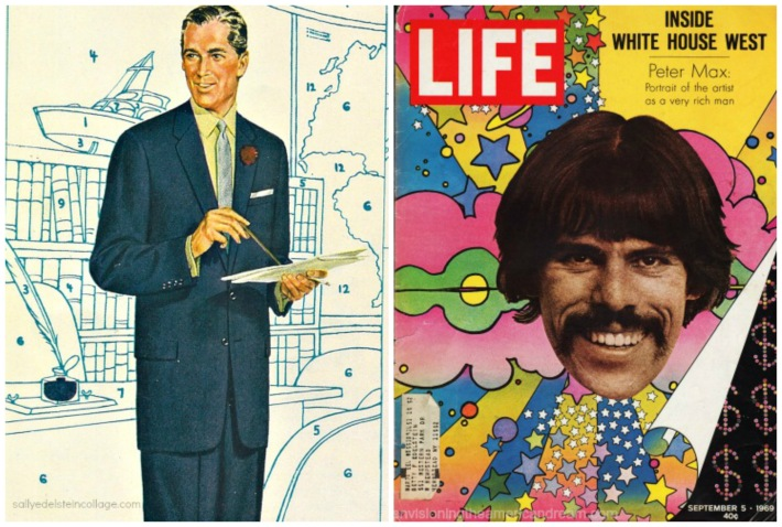 Coloring Outside the Lines (L) Vintage Mens Fashion ad (R) Peter Max cover Life Magazine 1969Peter Max was perfect blending of counterculture and consumerism and product merchandising merging art with Madison Avenue.