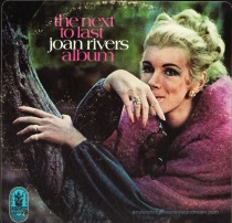 Joan Rivers Album Cover The Next to Last Joan Rivers Album