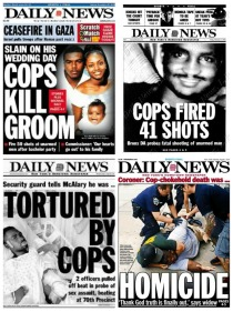 NY Newspaper headlines Police Abuse