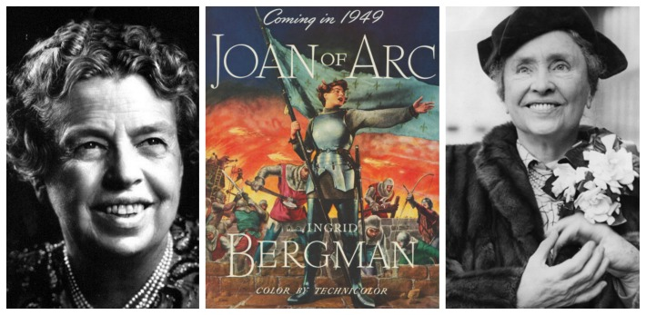 Women Role Models for President Eleanor Roosevelt, Joan of Arc and helen Keller