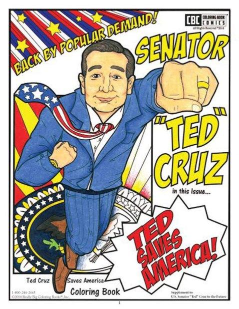 """Ted Cruz Saves America Coloring Book"""