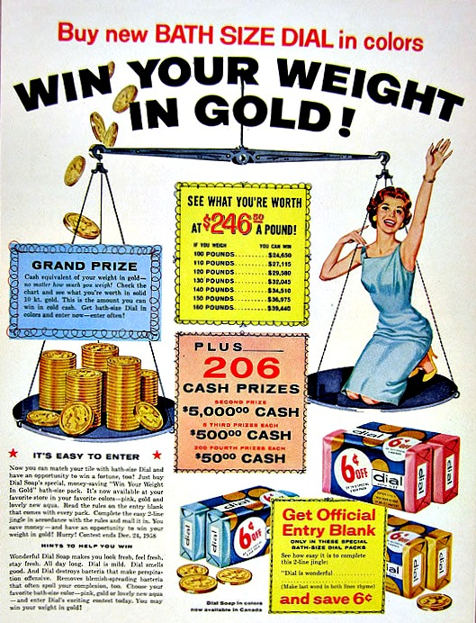 "Win Your weight in Gold"" Dial Soap Contest 1958"