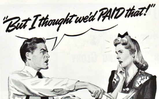 Vintage illustration of couple arguing But I thought we'd paid that