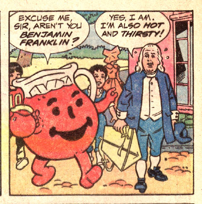 Kool-Aid Man and Ben Franklin