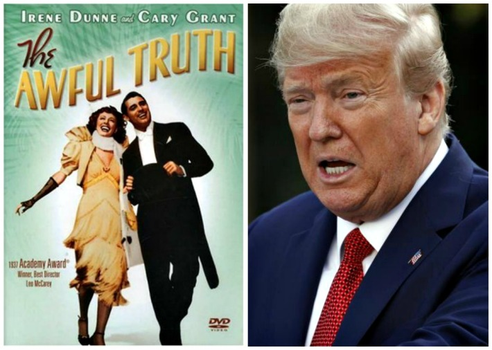 The Awful Truth 1937 Movie Poster and Donald Trump