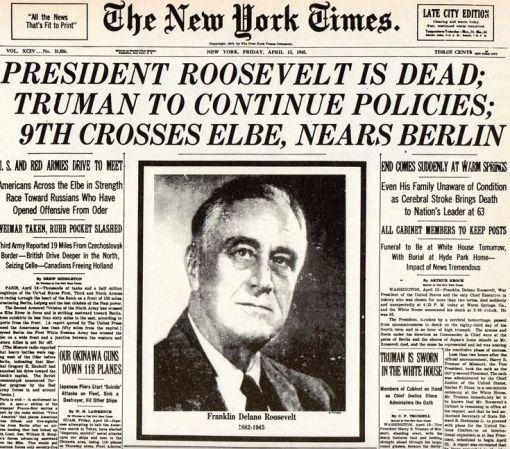 NYT Headline President Roosevelt is Dead